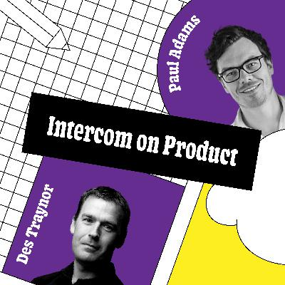 Intercom on Product: Why making every day count is key to progress