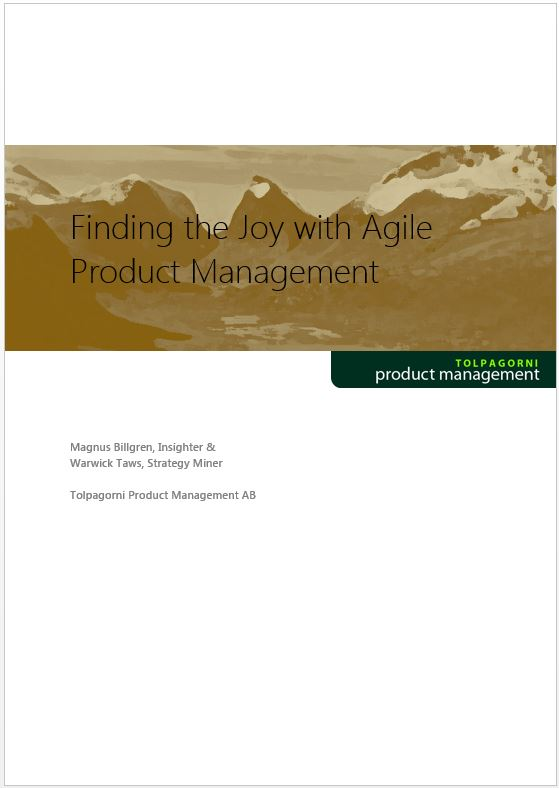 Finding the Joy with agile Product   management
