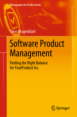Software Product Management: Finding the Right Balance for Your Product Inc.